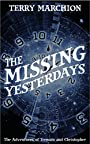 The Missing Yesterdays: The Adventures of Tremain & Christopher