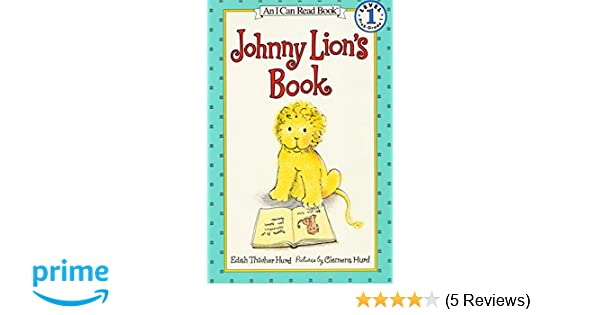 a563ff510eb Amazon.com  Johnny Lion s Book (An I Can Read Book