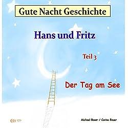 Der Tag am See (Hans und Fritz 3)