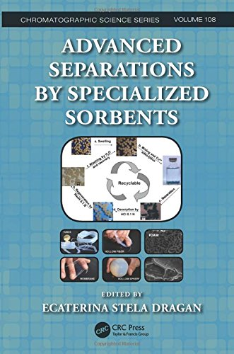 Advanced Separations by Specialized Sorbents (Chromatographic Science Series)