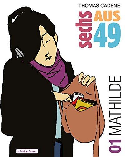 Sechs aus 49: 1. Mathilde: Amazon.de: Thomas Cadène, Ak, Joël ... | {Französische küche comic 87}