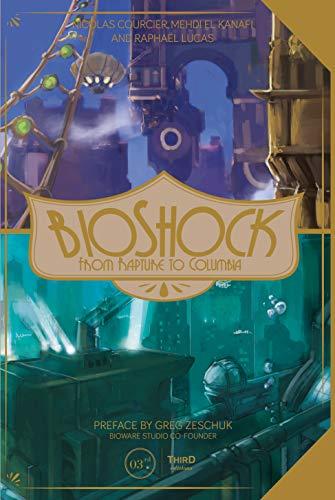 BioShock: From Rapture to Columbia Kindle Editon