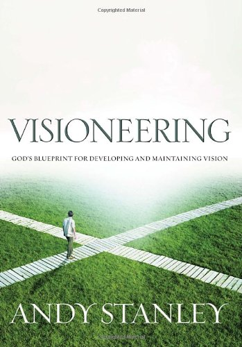 """""""Visioneering - God's Blueprint for Developing and Maintaining Vision"""" av Andy Stanley"""