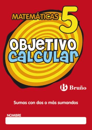 Objetivo calcular 5 (Castellano - Material Complementario - Objetivo Matemáticas) - 9788421665145 por Ramiro Cabello