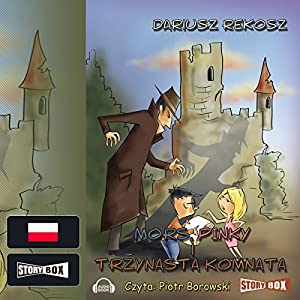 Mors, Pinky i trzynasta komnata (Szkolny detektyw 3) Hörbuch