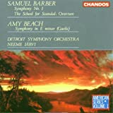 Barber: Symphony No. 1; The School for Scandal Overture; Beach: Gaelic Symphony