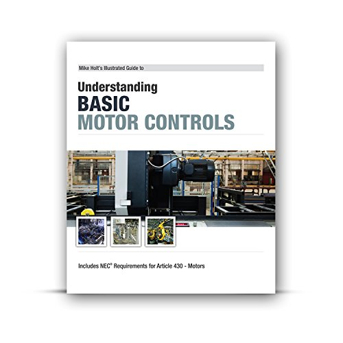 Mike Holt 39 S Understanding Basic Motor Controls Textbook