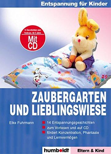 Entspannung für Kinder: Zaubergarten: Buch mit Audio-CD