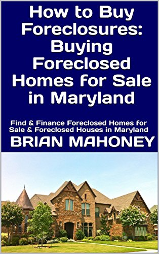 Amazon Com How To Buy Foreclosures Buying Foreclosed Homes For