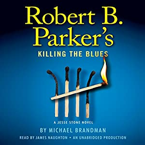 Robert B. Parker's Killing the Blues Audiobook