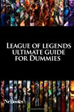 League of Legends Ultimate Guide for Dummies, NrBooks Staff, 149426188X