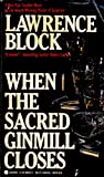 When the Sacred Ginmill Closes, Lawrence Block, 0515102784