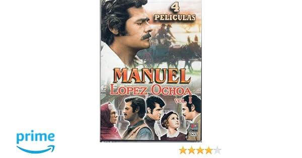 Amazon.com: Manuel Lopez Ochoa Vol 1 (4 Peliculas)(Los Bandidos, Me He De Comer Esa Tuna, El Ultimo Cartucho, El Quelite)region 1 & 4: MANUEL LOPEZ OCHOA: ...