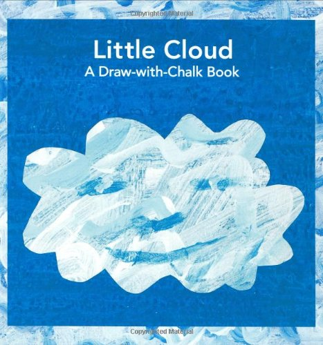 Little Cloud: A Draw-with-Chalk Book (The World of Eric Carle)