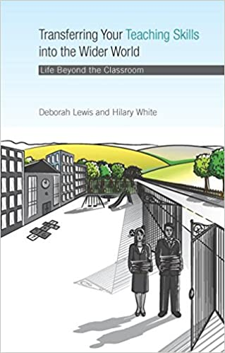 Book Transferring your Teaching Skills into the Wider World: Life Beyond the Classroom