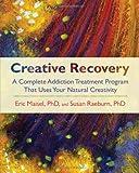 Creative Recovery, Susan Raeburn and Eric Maisel, 1590305442