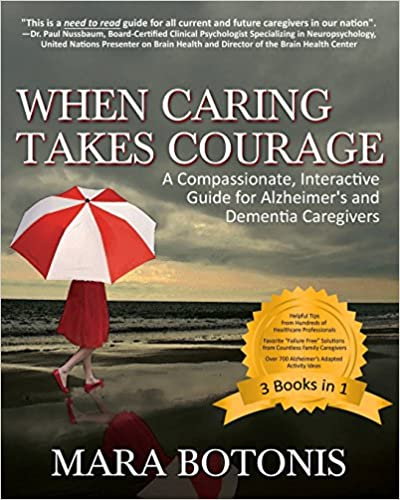 Book When Caring Takes Courage: A Compassionate, Interactive Guide for Alzheimer's and Dementia Caregivers