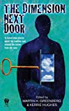 The Dimension Next Door, Martin Greenberg, 0756405092