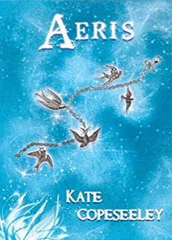 Aeris (Five Tribes Book 2) by [Copeseeley, Kate]