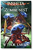 INSECTA: Planet of the Ants (Book 1 - Zombie Nest) (Volume 1)