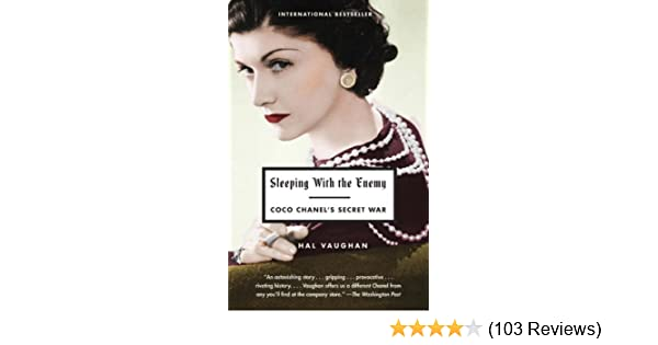 0787398ffe Sleeping with the Enemy: Coco Chanel's Secret War - Kindle edition ...