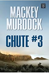 Chute #3 (Western Series) Library Binding