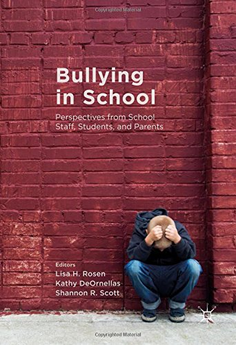 Bullying in School: Perspectives from School Staff, Students, and Parents