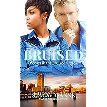 Bruised (The Bruised Series Book 1)