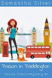 Poison in Paddington (A Cozy Mystery) (Cassie Coburn Mysteries Book 1)