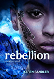 Rebellion (Tankborn Trilogy Book 3)
