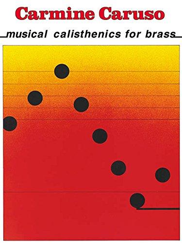 Read Online Carmine Caruso - Musical Calisthenics for Brass pdf epub