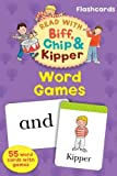 Word Games (Read with Biff, Chip and Kipper: Flashcards) (Oxford Reading Tree Read With Biff, Chip, and Kipper)