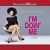 I'm Doin' Me | Anna Black