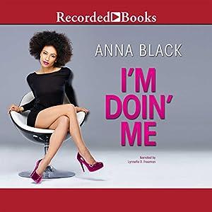 I'm Doin' Me Audiobook