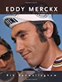 Eddy Merckx: The Greatest Cyclist of the 20th Century