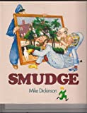 img - for Smudge by Mike Dickinson (1988-06-01) book / textbook / text book