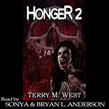 Honger 2 Audiobook by Terry M. West Narrated by Bryan Anderson, Sonya Anderson