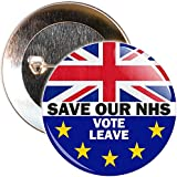 59mm Save Our NHS Vote Leave EU Referendum Brexit Badge by The Badge Centre