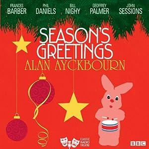 Season's Greetings (Classic Radio Theatre) Radio/TV Program