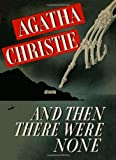 And Then There Were None (Facsimile Edition) by Agatha Christie (2013-09-12)