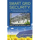 Smart Grid Security: An End-to-End View of Security in the New Electrical Grid