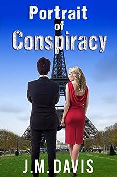 Portrait of Conspiracy by [Davis, J. M.]