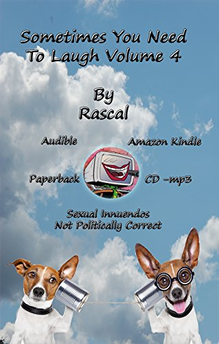 Sometimes You Need To Laugh Volume 4 Kindle Edition By Rascal