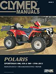 polaris sportsman 400 450 500 1996 2013 manual clymer manuals rh amazon com 2005 polaris scrambler 500 owners manual 2005 polaris scrambler 500 service manual