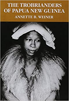 Book The Trobrianders of Papua New Guinea (Case Studies in Cultural Anthropology)