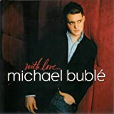 With Love, Michael Buble