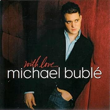 Michael buble romantic songs