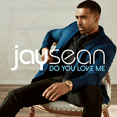 Kiki Do You Love Me Free Mp3 Download: Do You Love Me By Jay Sean On Amazon Music