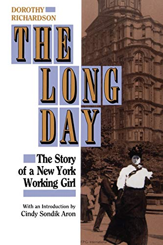 The Long Day: The Story of a New York Working Girl.