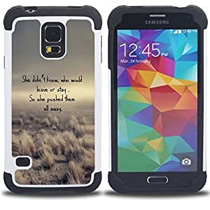 For Samsung Galaxy S5 I9600 G9009 G9008V - Poem Leave Stay Love Funny Desert Nature /[Hybrid 3 en 1 Impacto resistente a prueba de golpes de protecci????n] de silicona y pl????stico Def/ - Super Marley S